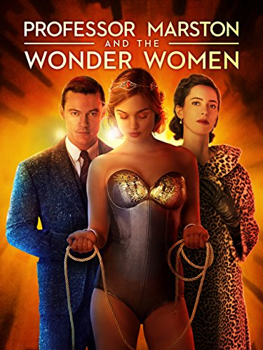 Professor Marston   The Wonder Women