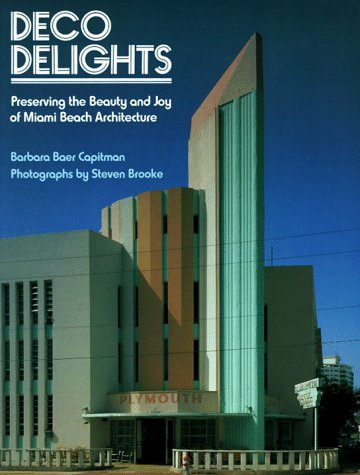 Deco Delights: Preserving Miami Beach - Florida Miami Marketplace