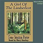 A Girl of the Limberlost | Gene Stratton-Porter