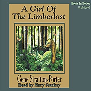 A Girl of the Limberlost Audiobook