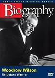Biography: Woodrow Wilson
