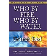 Who by Fire, Who by Water: Un'taneh Tokef (Prayers of Awe)