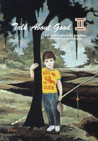Search : Talk About Good II: A Toast to Cajun Food