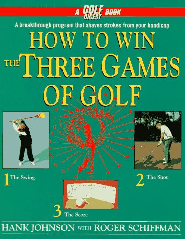 How to Win the Three Games of Golf