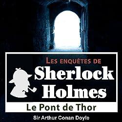 Le pont de Thor (Les enquêtes de Sherlock Holmes 53)