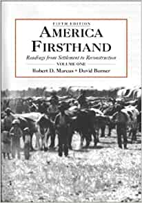 a review of america firsthand readings from settlement to reconstruction by robert d marcus and davi Full text of brandeis review see other formats.