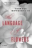 The Language of Flowers: A Novel