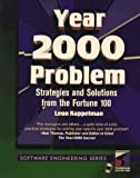 Solving the Year 2000 Problem : Strategies and Solutions from the Fortune 100, Kappelman, Leon, 1850329133