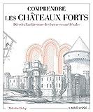 Image de Comprendre les châteaux forts Décoder l'architecture des forteresses médiévales