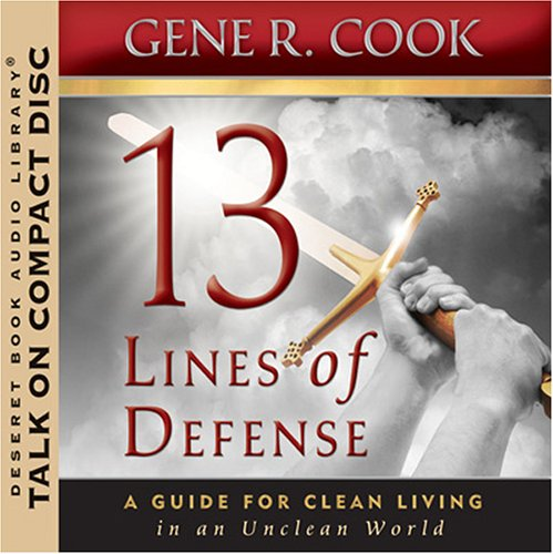 13 Lines of Defense Gene R. Cook