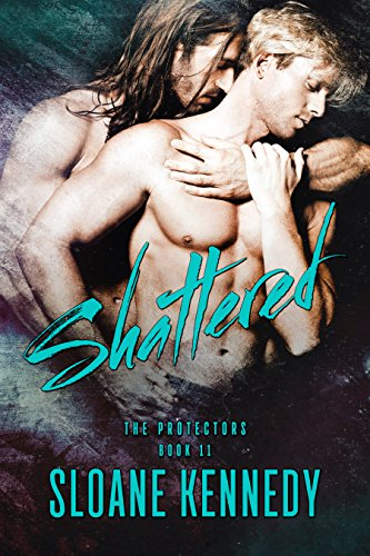 Shattered (The Protectors, Book 11)