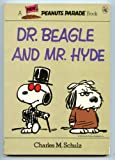 Dr. Beagle and Mr. Hyde, Charles M. Schulz, 0030598621