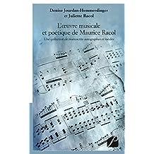 L'oeuvre musicale et poétique de Maurice Racol: Une collection de manuscrits autographes et inédits (Essai) (French Edition)