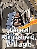 Clash of Clans: Good Morning, Village