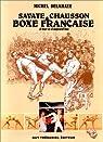Savate, chausson et boxe française par Delahaye