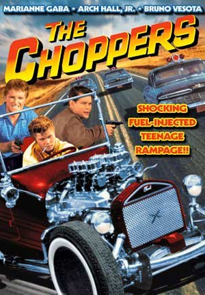 Hot Choppers - The Choppers