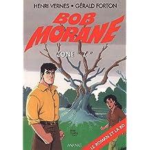 Zone z (roman + BD) bob morane 2033