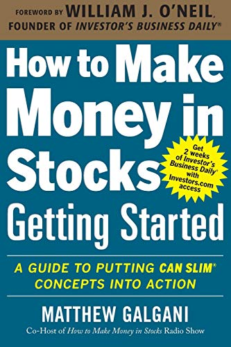How to Make Money in Stocks Getting Started: A Guide to Putting CAN SLIM Concepts into Action (Best Places To See In Turkey)
