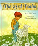 The 23rd Psalm: From the King James Bible