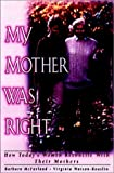 My Mother Was Right, Barbara McFarland and Virginia Watson-Rouslin, 0787908754