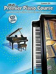 Premier Piano Course Lesson Book, Bk 2A (Book & CD) (Alfred's Premier Piano Course)