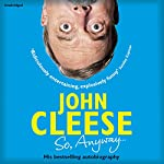 So, Anyway...: The Autobiography | John Cleese
