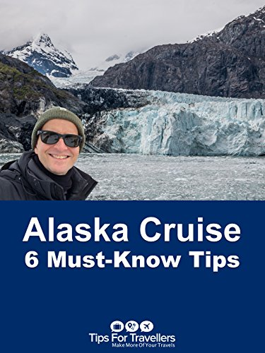 Clip: Alaska Cruise: 6 Must-Know Tips