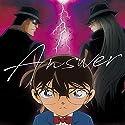 Only this time / ANSWER[名探偵コナン盤] -TVアニメ「名探偵コナン」オープニングテーマ