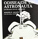 Odyssey of an astronaut (Spanish Edition)