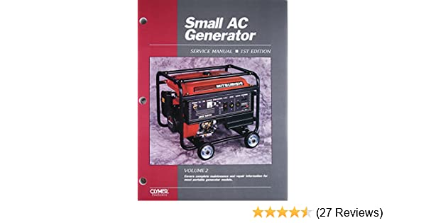 1st Edition Volume 2 Small AC Generator Repair and Service Manual