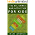 102 ESL Games and Activities for Kids: ESL Activities for Children (ESL Resources for New and Prospective Teachers Book 3)