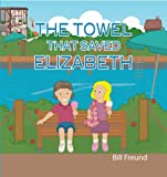 img - for The Towel That Saved Elizabeth book / textbook / text book