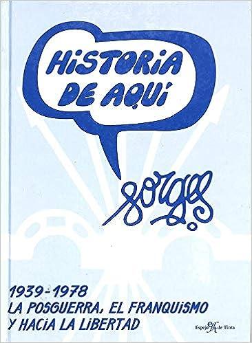 1939-1978 - la posguerra, el franquismo y hacia la libertad ...