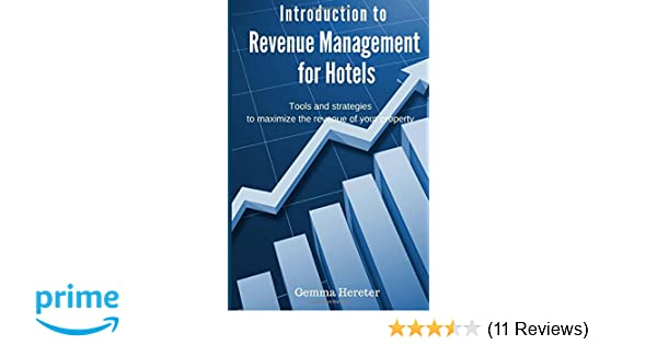 Introduction to Revenue Management for Hotels: Tools and