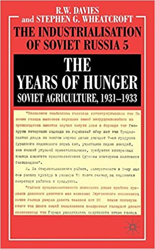 The Years of Hunger: Soviet Agriculture, 1931-1933 (The Industrialization of Soviet Russia) (Vol 5): R. Davies, S. Wheatcroft: 9780333311073: Amazon.com: ...