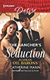 img - for The Rancher's Seduction (Alaskan Oil Barons) book / textbook / text book
