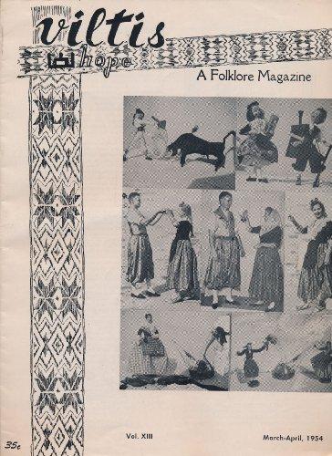 Viltis / Hope: A Folklore Magazine (Vol. XIII, March-April, 1954)