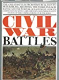 Civil War Battles, Curt Johnson and Mark McLaughlin, 0517526336