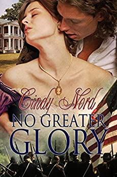 No Greater Glory (The Cutteridge Series Book 1) by [Nord, Cindy]
