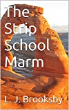 img - for The Strip School Marm book / textbook / text book