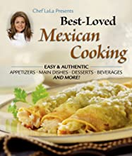 Chef LaLa Presents Best Loved Mexican Cooking (Best Loved)