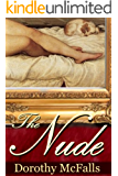 The Nude: full-length historical romance