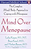 Mind over Menopause, Leslee Kagan and Bruce Kessel, 0743236971