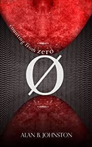 Counting from Zero (Mick O'Malley Series Book 1)