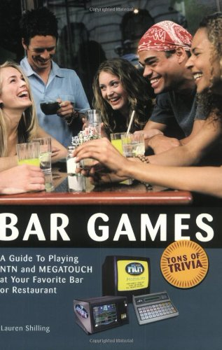 Download Bar Games: A Guide to Playing NTN and MEGATOUCH at Your Favorite Bar or Restaurant pdf