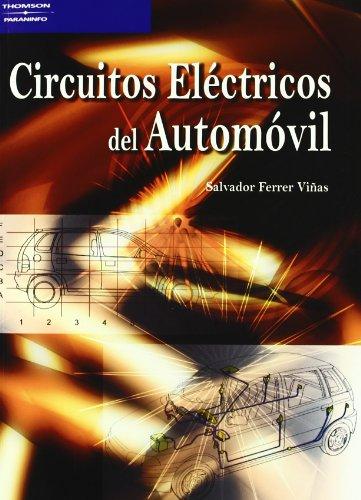 Descargar Libro Circuitos Eléctricos Del Automóvil Salvador Ferrer ViÑas