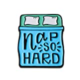 Ms.Clover Funny Enamel Pin, Nap So Hard Sleeping Pin Gift For Her.