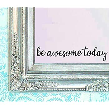 BERRYZILLA Be Awesome Today Decal 16