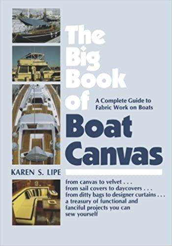 The Big Book Of Boat Canvas A Complete Guide To Fabric Work On