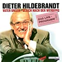 Vater unser - gleich nach der Werbung Hörspiel von Dieter Hildebrandt Gesprochen von: Dieter Hildebrandt